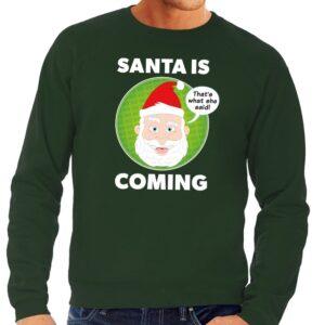 Foute kersttrui Santa is coming groen voor heren